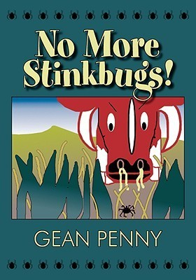 No More Stink Bugs  by  Gean Penny