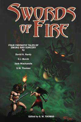 Swords of Fire 1 G.W. Thomas