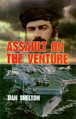 Assault on the Venture  by  Dan Shelton
