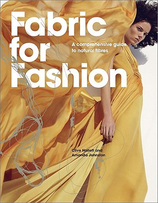 Fabric For Fashion: A Comprehensive Guide Clive Hallett