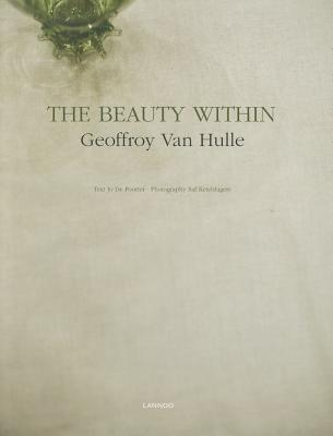 The Beauty Within Geoffroy Van Hulle