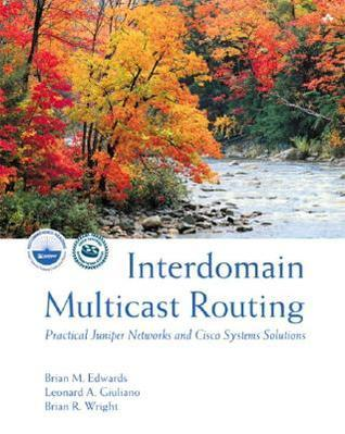 Interdomain Multicast Routing Brian M. Edwards
