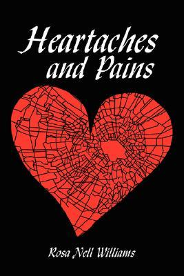 Heartaches and Pains Rosa Williams