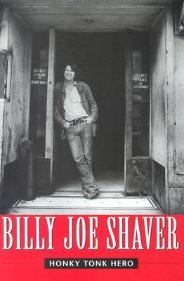 Honky Tonk Hero Billy Joe Shaver