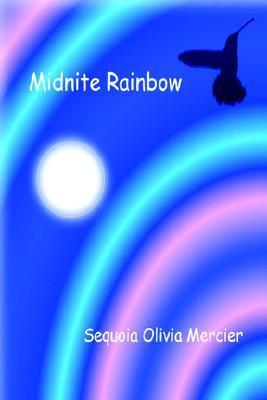 Midnite Rainbow Sequoia Mercier