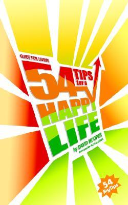 Guide for Living: 54 Tips for a Happy Life David Hooper