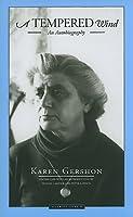 A Tempered Wind: An Autobiography  by  Karen Gershon