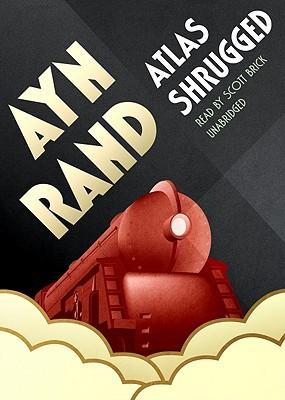 Atlas Shrugged, Part 2 of 3 Ayn Rand
