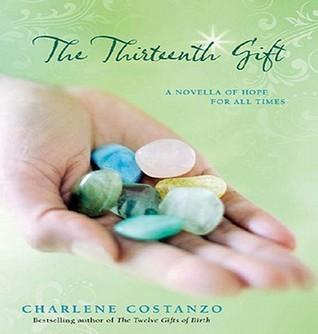 The Thirteenth Gift Charlene Costanzo