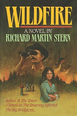 Wildfire  by  Richard Martin Stern