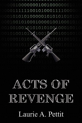 Acts of Revenge  by  Laurie A. Pettit