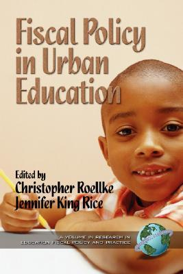 Fiscal Policy in Urban Education  by  Jonathan A. Sheldon