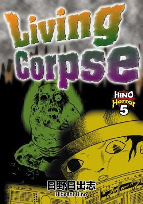 Living Corpse  by  Hideshi Hino