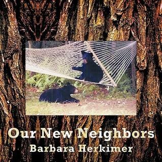 Our New Neighbors Barbara Herkimer