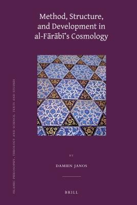 Method, Structure, and Development in Al-F R B S Cosmology  by  Damien Janos