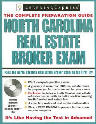 North Carolina Real Estate Broker Exam [With CDROM] LearningExpress
