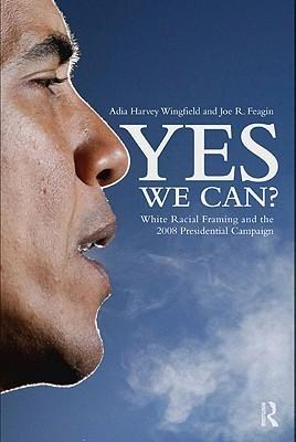 Yes We Can? Adia Harvey Wingfield