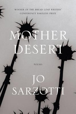 Mother Desert: Poems Jo Sarzotti