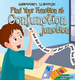 Find Your Function at Conjunction Junction Pamela Hall