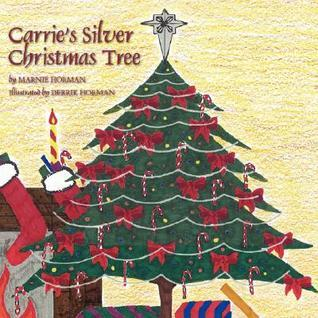 Carries Silver Christmas Tree  by  Marnie Horman