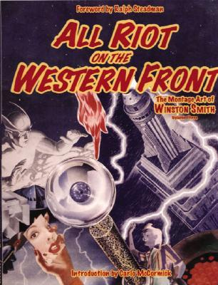 All Riot on the Western Front (v. 3)  by  Winston T. Smith