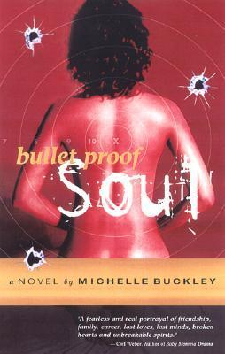 Bullet Proof Soul Michelle Buckley