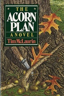 The Acorn Plan: A Novel  by  Tim McLaurin