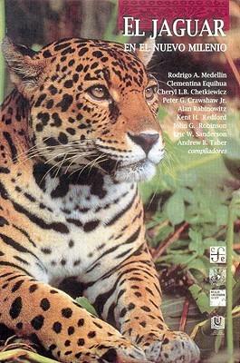 El Jaguar en el Nuevo Milenio Rodrigo Medellin