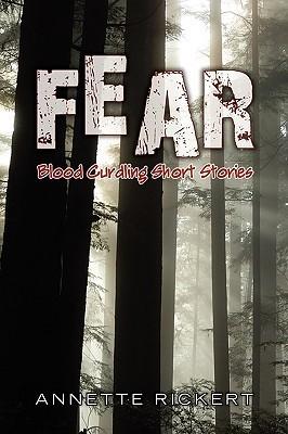 Fear Annette Rickert