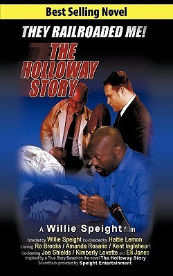 The Holloway Story: A Willie Speight Film  by  Willie Speight