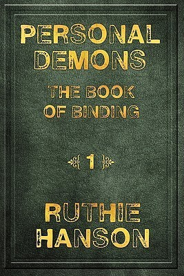 Personal Demons: The Book of Binding Ruthie Hanson