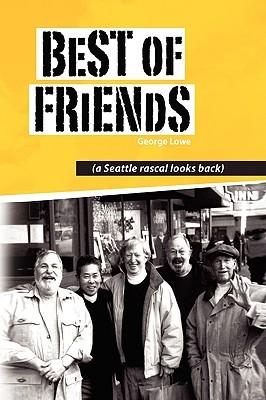 Best of Friends  by  George Lowe