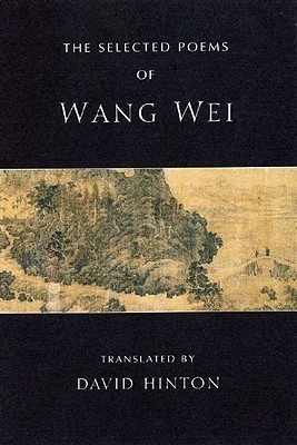 The Selected Poems  by  Wang Wei