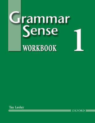 Grammar Sense 1  by  Tay Lesley