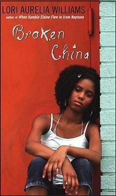 Broken China  by  Lori Aurelia Williams