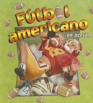 Futbol Americano En Accion  by  John Crossingham