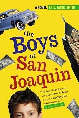 The Boys of San Joaquin  by  D. James Smith