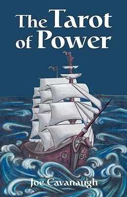 The Tarot of Power Joe Cavanaugh