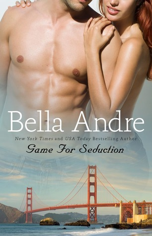 Game for Seduction (Bad Boys of Football, #2) Bella Andre