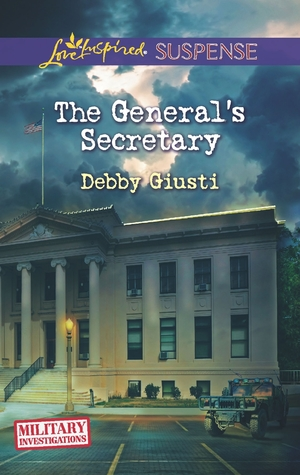 The Generals Secretary (Military Investigations #4) Debby Giusti