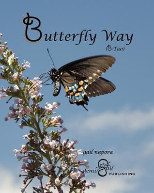Butterfly Way Gail Napora