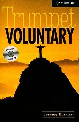 Trumpet Voluntary Book and Audio CD Pack: Level 6 Advanced  by  Jeremy Harmer
