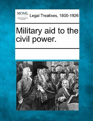 Military Aid to the Civil Power. Various