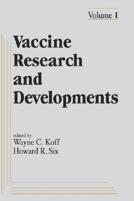 Vaccine Research and Development: Volume 1: W. C. Koff