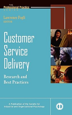 Customer Service Delivery: Research and Best Practices Larry Fogli