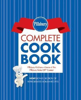 Pillsbury Complete Cookbook, Bonus Edition with Lay Flat Binder Pillsbury