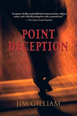 Point Deception (Tim Kelly, #1) Jim Gilliam
