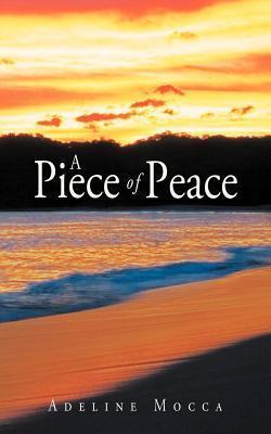 A Piece of Peace Adeline Mocca