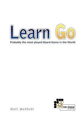 Learn Go  by  Neil Moffatt