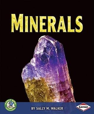 Minerals Sally M. Walker
